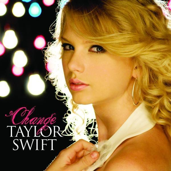 Change by Taylor Swift (Fearless)