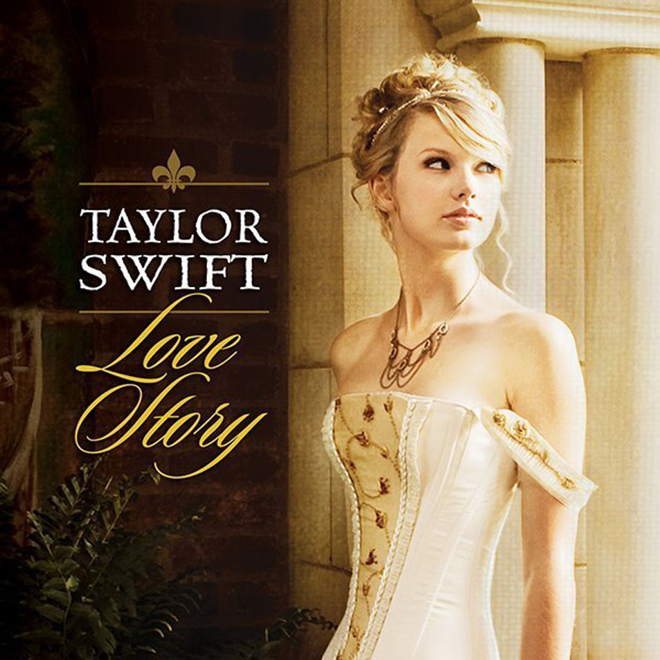 Love Story by Taylor Swift (Fearless)