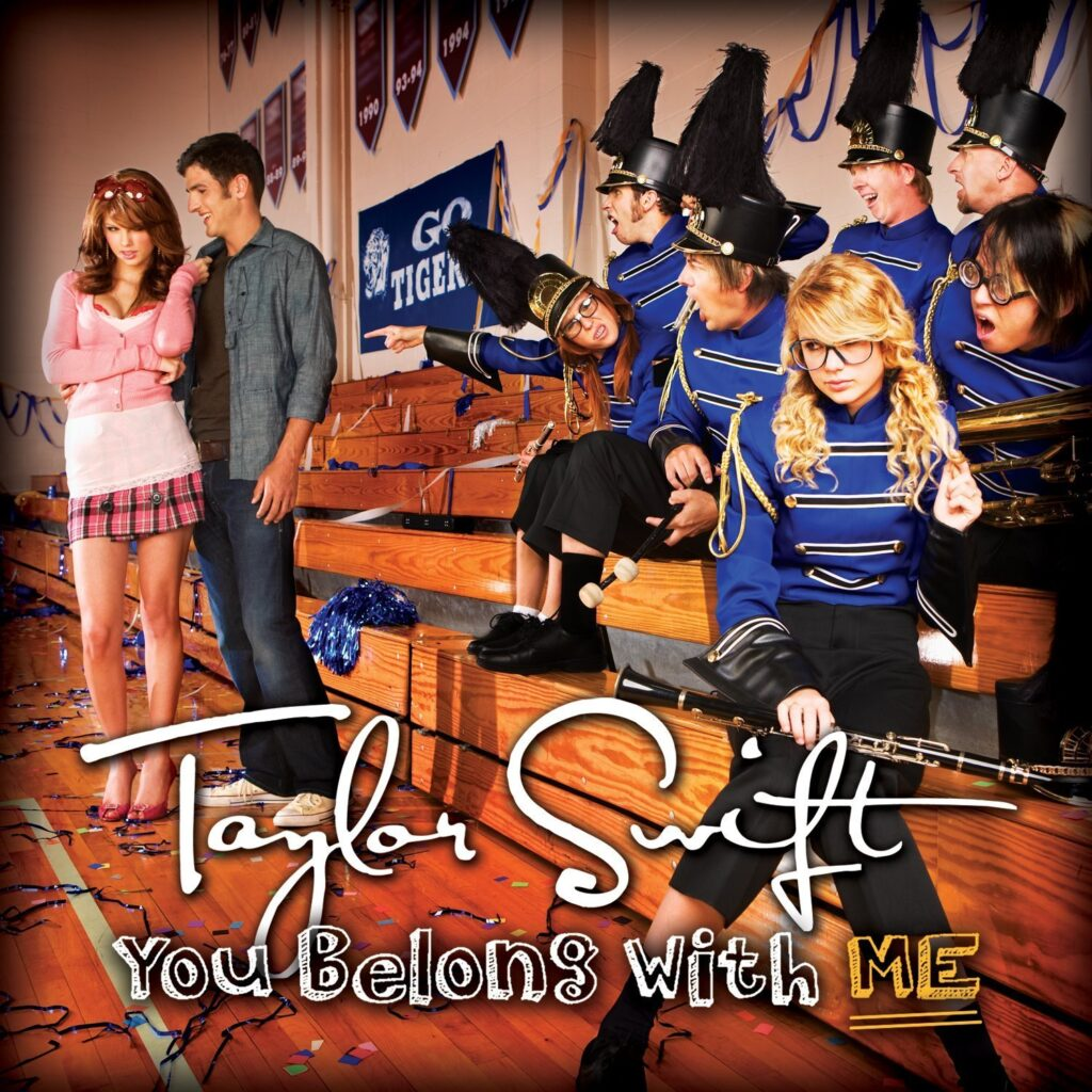 You Belong With Me by Taylor Swift (Fearless)