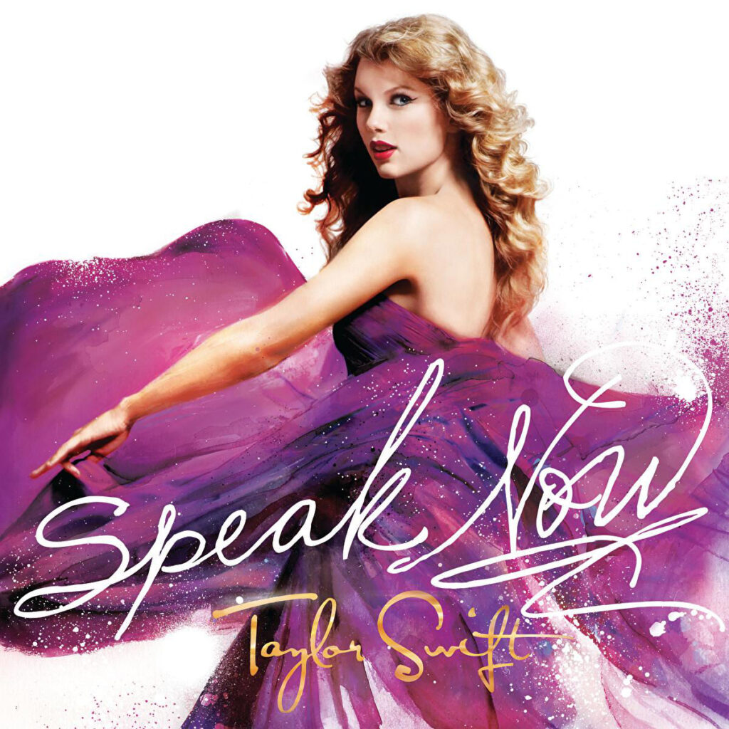 Speak Now by Taylor Swift (Big Machine Records, 2010)