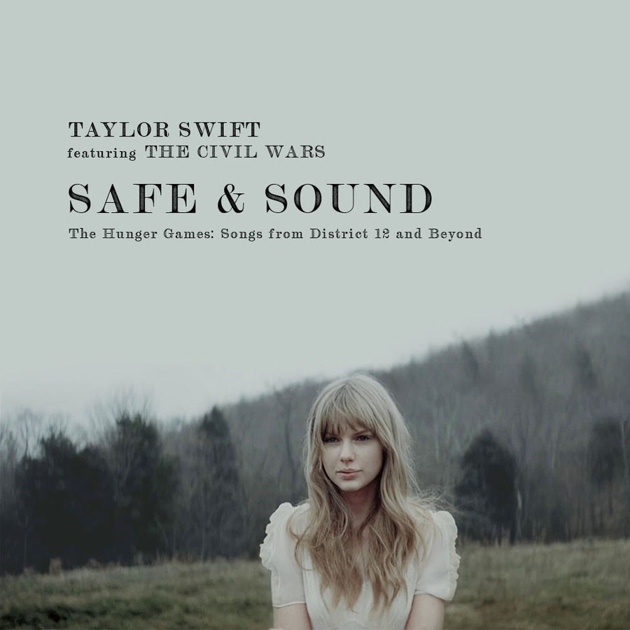 Safe & Sound by Taylor Swift feat. The Civil Wars (Big Machine Records, 2011)