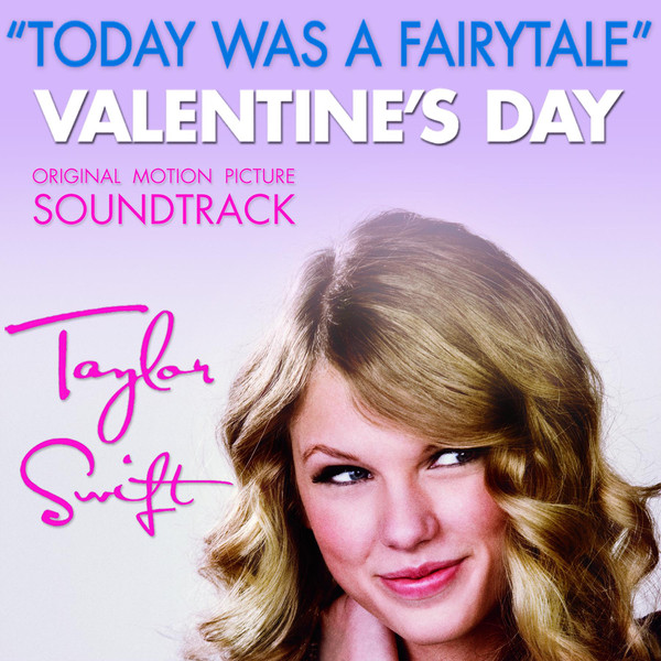 Today Was A Fairytale by Taylor Swift (Big Machine Records, 2010)
