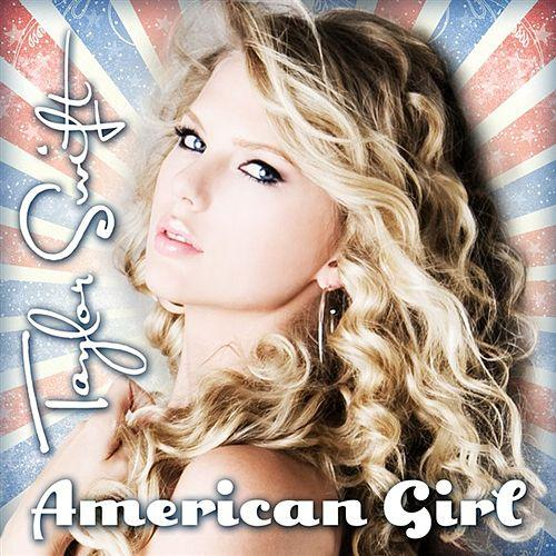 American Girl by Taylor Swift (Big Machine Records, 2009)