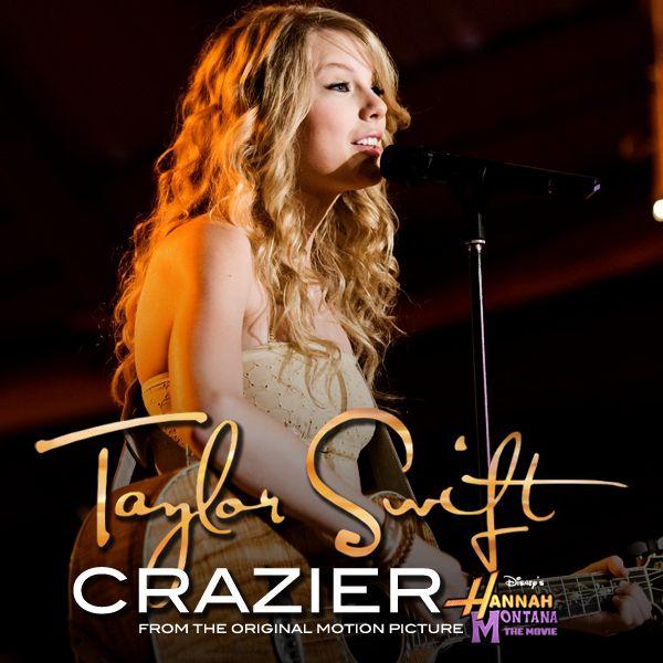 Crazier by Taylor Swift (Walt Disney, 2009)