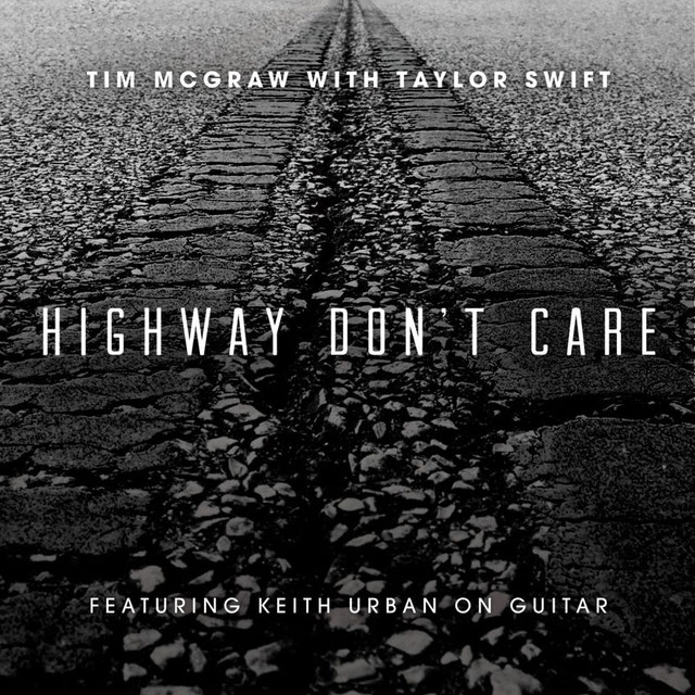 Highway Don't Care (Big Machine Records, 2013)