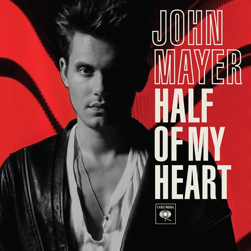 Half Of My Heart by John Mayer (Columbia, 2010)