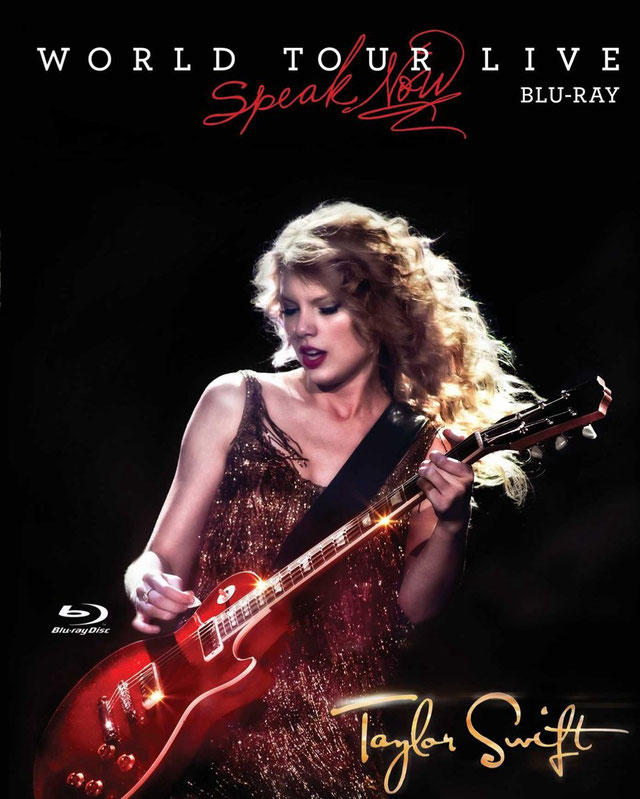 Speak Now: World Tour Live by Taylor Swift (Taylor Swift Productions, 2011)