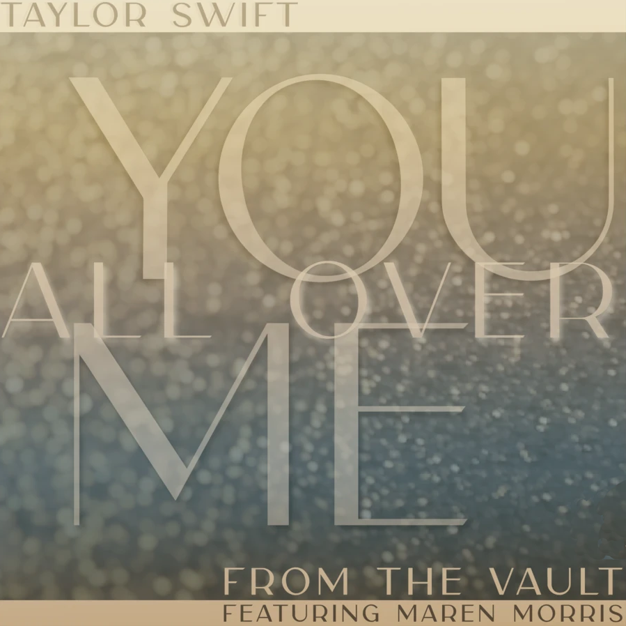 You All Over Me (Fearless [Taylor's Version], 2021)