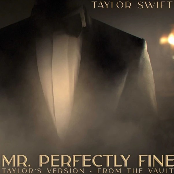 Mr. Perfectly Fine (Fearless [Taylor's Version], 2021)