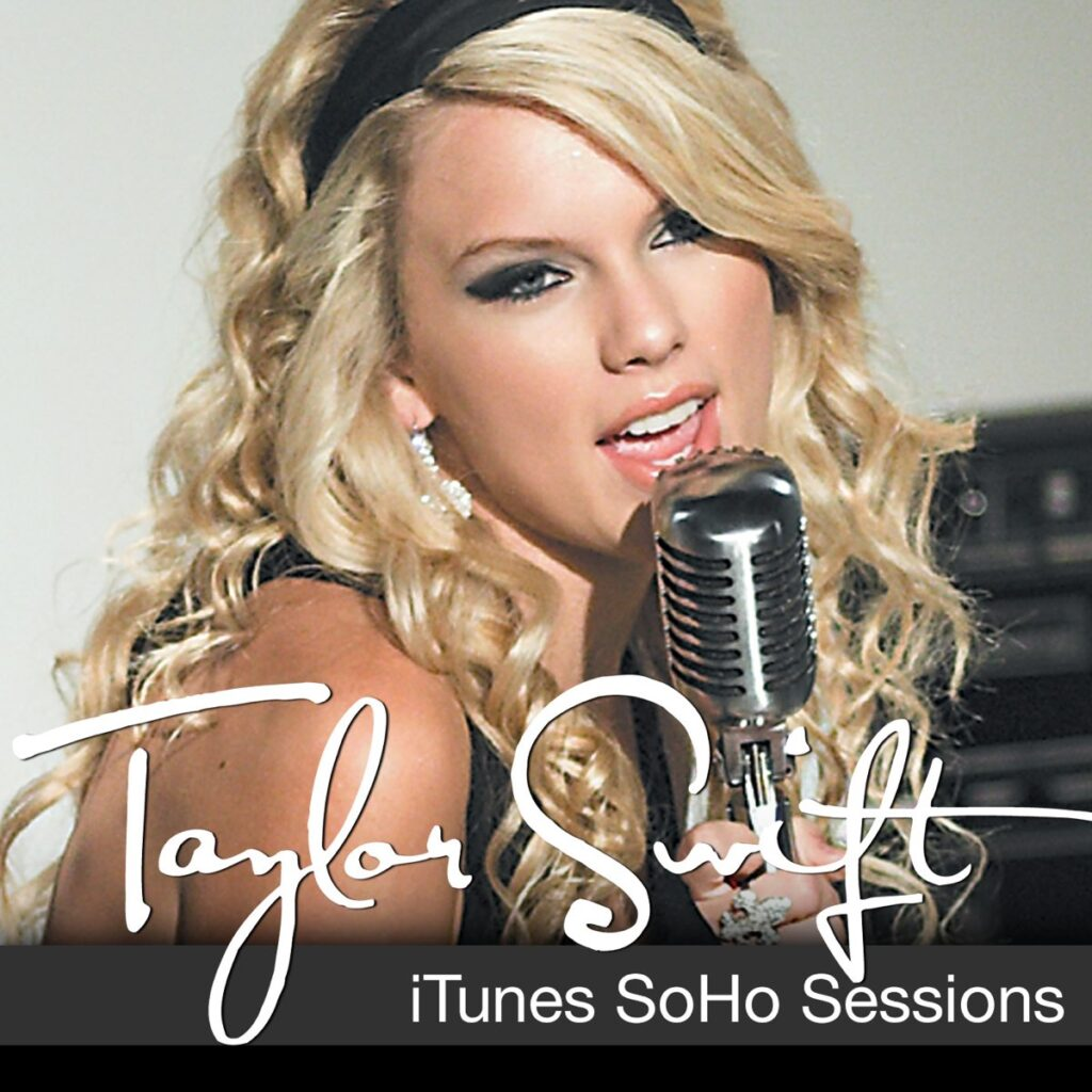 iTunes SoHo Sessions by Taylor Swift (2007)