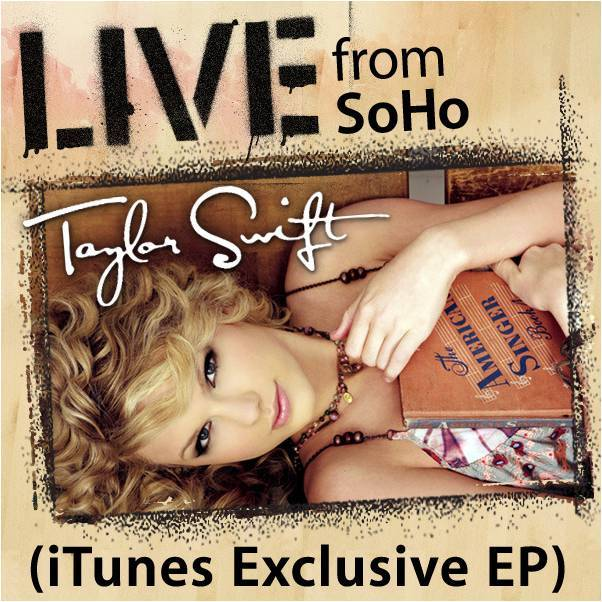 iTunes Live from SoHo by Taylor Swift (2007)