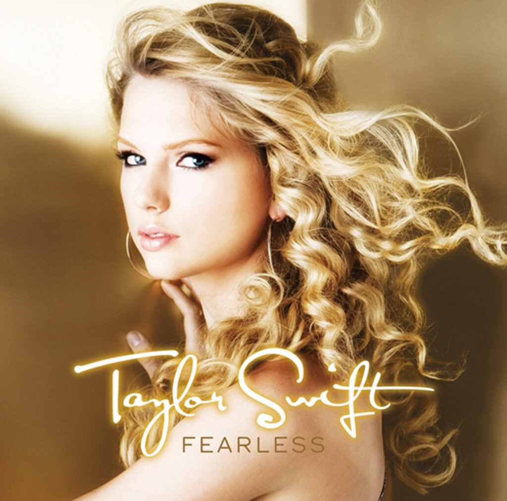 Fearless (International Edition) by Taylor Swift (Big Machine Records, 2008)